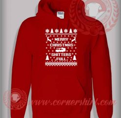 Merry Christmas Shitters Full Pullover Hoodie