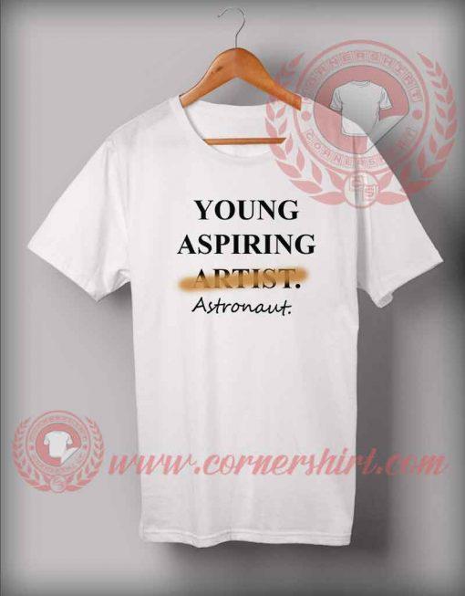 Young Aspiring Astronaut T shirt