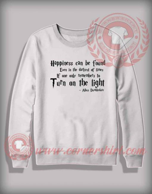 Albus Dumbledor Quotes Sweatshirt
