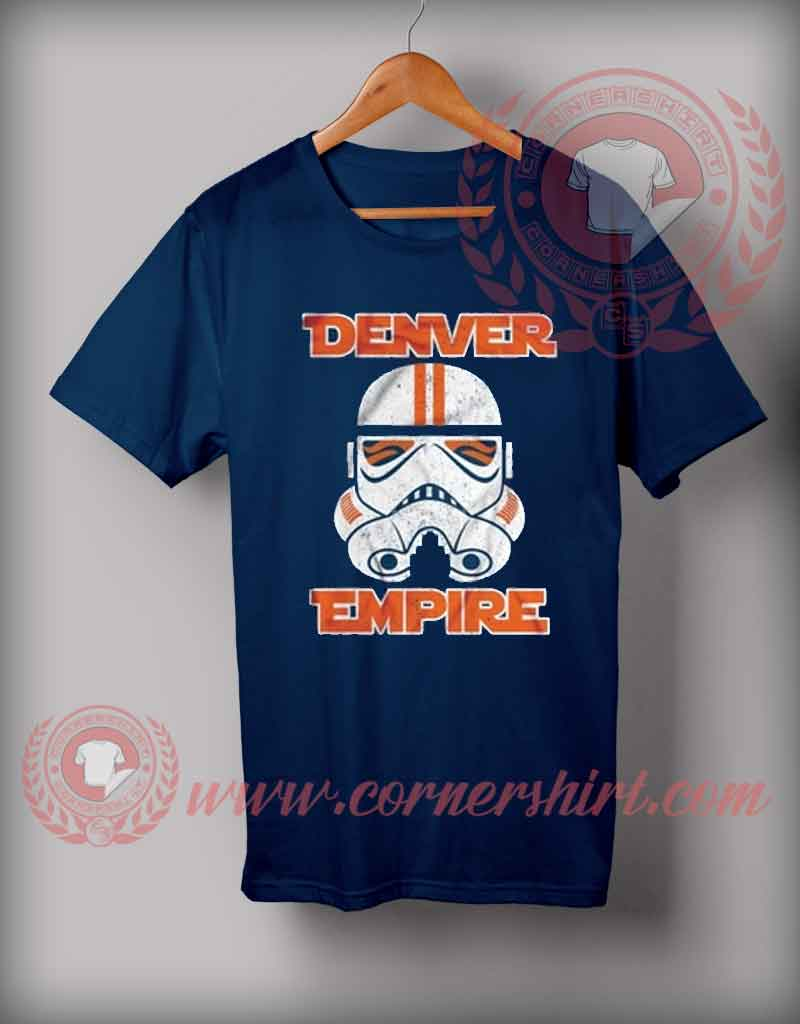 Denver Empire Custom Design T shirts