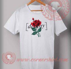Destroy Rose T Shirt