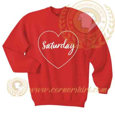 Love Saturday Sweatshirt