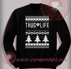 Thug Life Christmas ugly Sweatshirt