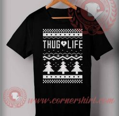 Thug Life Ugly Christmas T shirt