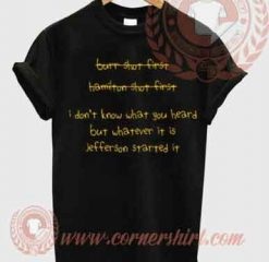 Whatever Jefferson Started It T shirt