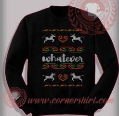 Whatever Unicorn Christmas ugly Sweatshirt