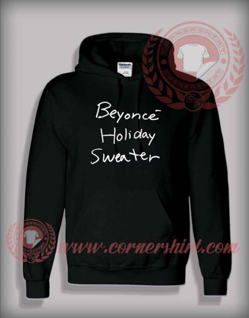 Beyonce Holiday Sweater Pullover Hoodie