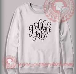 Gobble Y'all SVG Christmas Sweatshirt