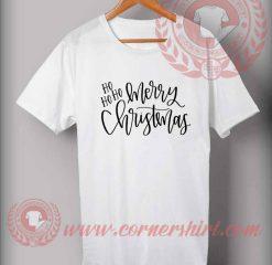 Ho Ho Ho Merry Christmas T shirt