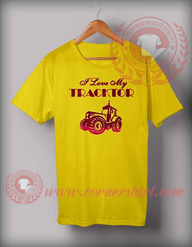 Custom Pulling Tractor T Shirts : I love my tractor t shirt cornershirt custom