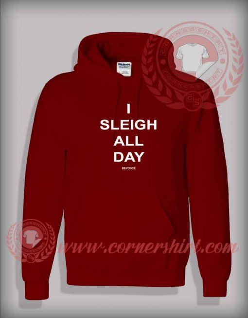 I Sleigh All Day Pullover Hoodie