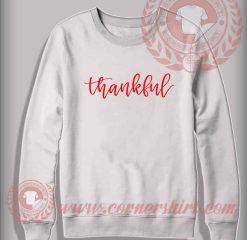 Thankful Crewneck Sweatshirt