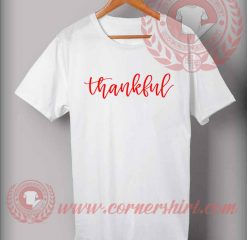 Thankful T shirt