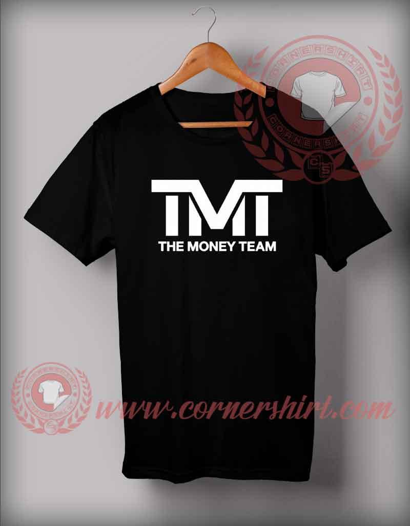 Tmt the money team t shirt custom design shirts by for Team t shirt designs
