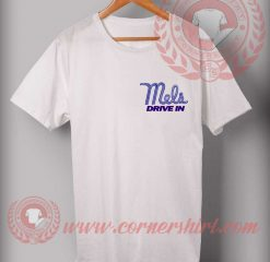 Mels Drive in Custom Design T shirts