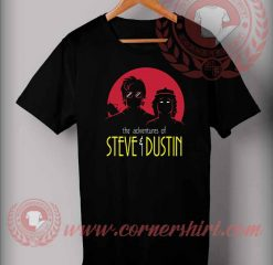 Adventures of Steve and Dustin Custom Design T Shirts