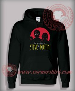 Adventures of Steve and Dustin Custom Design Hoodie