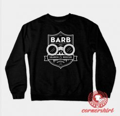 Barb Search And Rescue Custom Design Sweatshirt