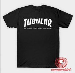 Tubular Maxine Custom Design T Shirts