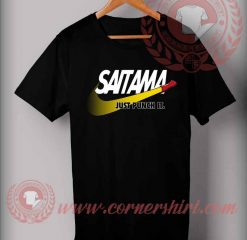 Saitama Just Punch It Custom Design T shirts