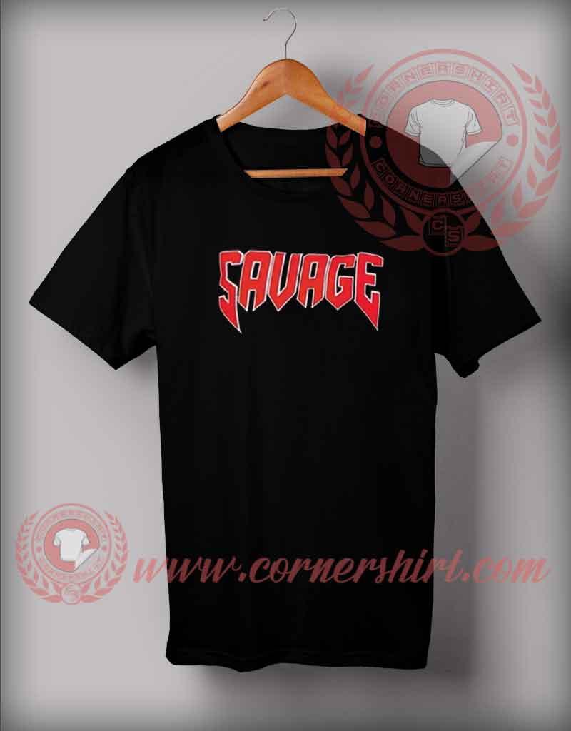 Savage custom design t shirts quotes tshirt by for Custom t shirt sayings