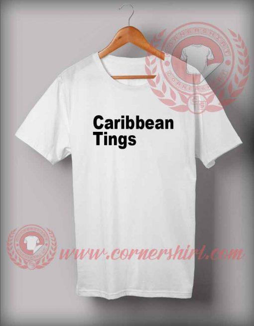 Carribean Tings Custom Design T shirts