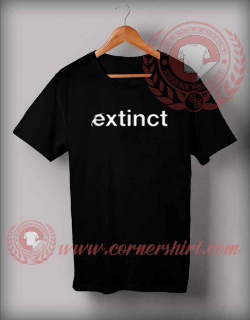 Extinct Custom Design T shirts
