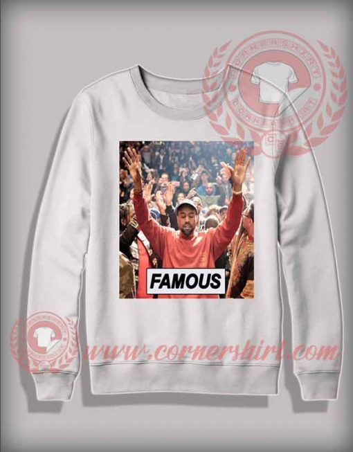 Custom Shirt Design Sweater Kanye West Famous