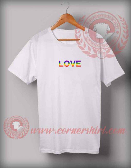 Love LGBT Flag Custom Design T shirts