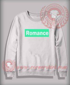 Custom Shirt Design Romance Sweatshirt