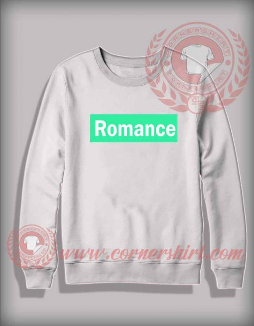 Custom Shirt Design Romance Sweatshirt