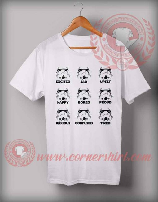 Storm Trooper Emotion Custom Design T shirts