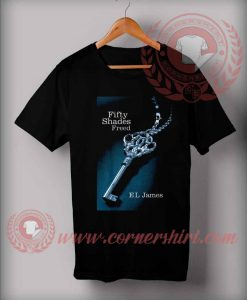 Fifty Shades Freed Logo Custom Design T shirts