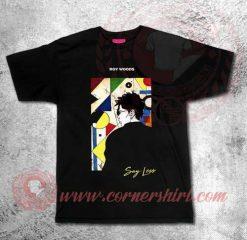 Ray Woods Say Less Custom Design T shirts