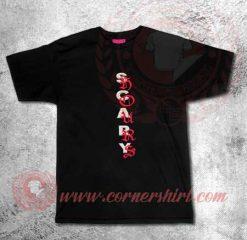 Scary Hours Custom Design T shirts
