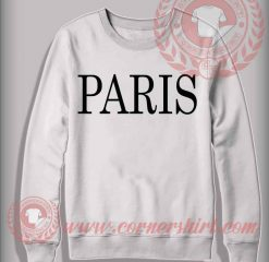 Paris Custom Design Sweatshirt