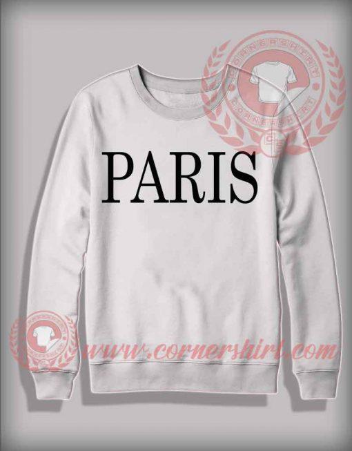 Paris Custom Design Sweatshirt