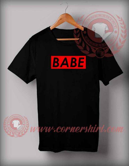 Babe Custom Design T shirts