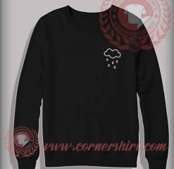 Rainy Drop Custom Design Sweatshirt