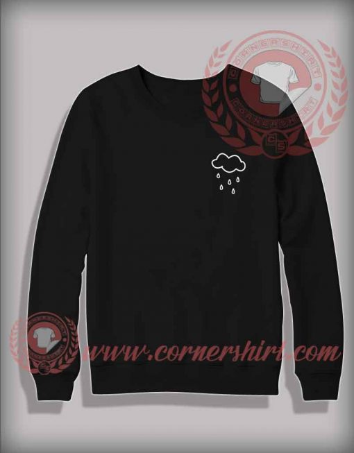 Rainy Drop Custom Design Sweatshirt