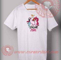 Unicorn Drunk Code Custom Design T shirts