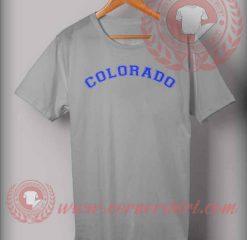 Colorado Font Custom Design T shirts
