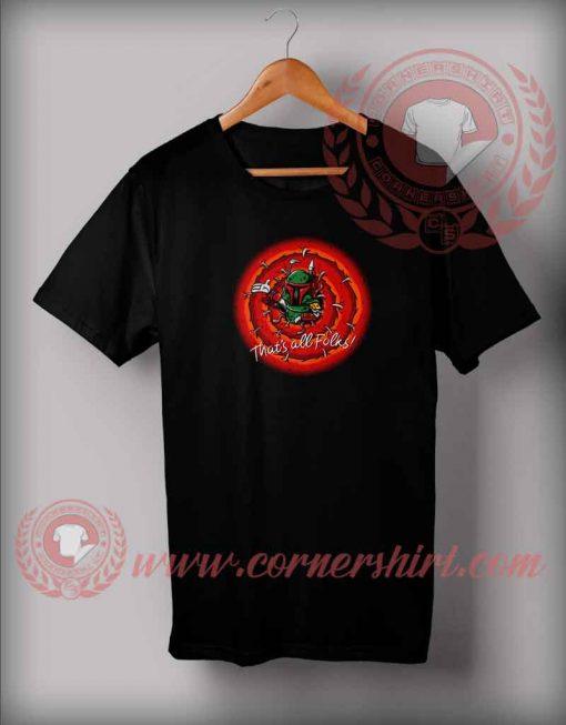 Thats All Bounty Hunter T shirt
