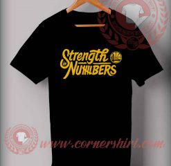 Strength In Numbers T shirt