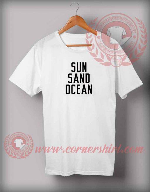 Sun Sand Ocean T shirt