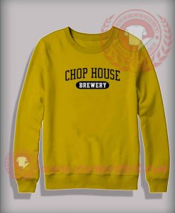 Chop House Brewery Custom Design Sweatshirt