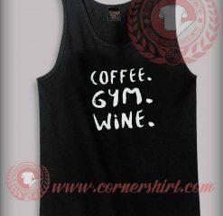 Coffee Gym Wine Tank Top