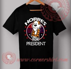 Hobbes For President T shirt