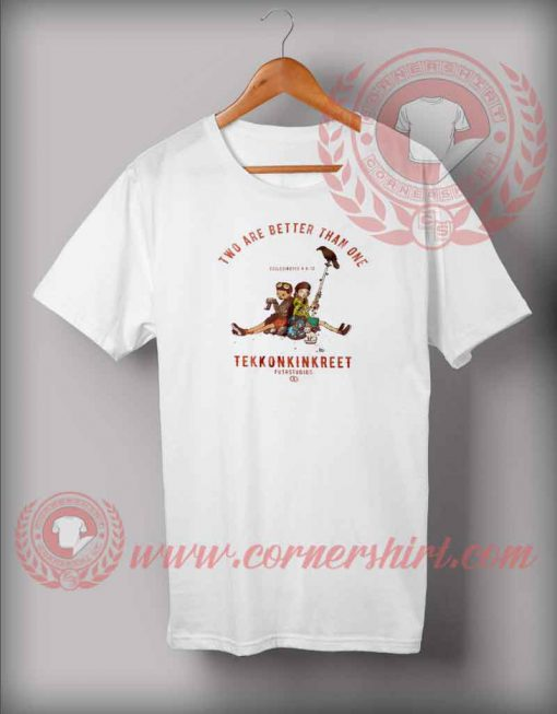 Two Are Better Than One TEKKONKINKREET T shirt