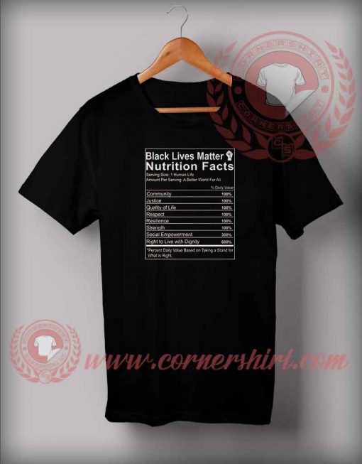 Black Lives Matter Nutrition Facts T shirt